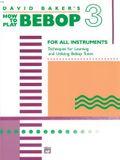 How to Play Bebop, Vol 3