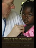Partner to the Poor, 23: A Paul Farmer Reader