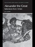 Arrian: Alexander the Great: Selections from Arrian