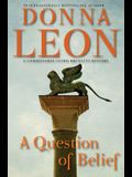 A Question of Belief: A Commissario Guido Brunetti Mystery (Commissario Guido Brunetti Mysteries)