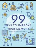 99 Ways to Improve Your Memory