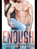 Enough (Iron Orchids) (Volume 1)