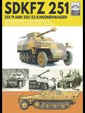Sdkfz 251 - 251/9 and 251/22 Kanonenwagen: German Army and Waffen-SS Western and Eastern Fronts, 1944-1945