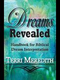 Dreams Revealed: Handbook for Biblical Dream Interpretation