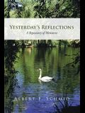 Yesterday's Reflections: A Repository of Memories