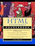 HTML Stylesheet Sourcebook [With Web Site with Sample HTML & Stylesheet...]