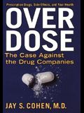 Over Dose (PB Reprint)