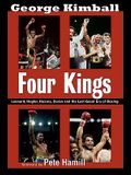 Four Kings: Leonard, Hagler, Hearns, Duran, and the Last Great Era of Boxing