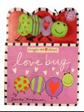 Love Bug [With Finger Puppet]