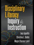 Disciplinary Literacy Inquiry and Instruction