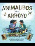 Animalitos de Arroyo: (creek Critters in Spanish)