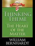 Thinking Theme: The Heart of the Matter