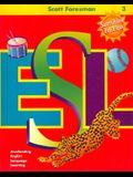 Scott Foresman ESL Student Book, Grade 3, Second Edition