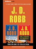J. D. Robb - Celebrity in Death and Delusion in Death 2-In-1 Collection: Celebrity in Death, Delusion in Death