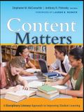 Content Matters: A Disciplinary Literacy Approachto Improving Student Learning