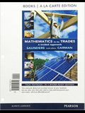Mathematics for the Trades: A Guided Approach Books a la Carte Edition (10th Edition)