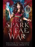 To Spark a Fae War