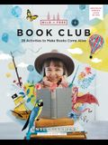 Wild and Free Book Club: 32 Activities to Make Books Come Alive