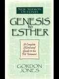 Genesis to Esther (New Sermon Outlines)