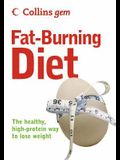 Collins Gem Fat-Burning Diet: The Healthy, High-Protein Way to Lose Weight