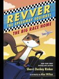Revver the Speedway Squirrel: Book 2