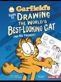 Garfield's (R) Guide to Drawing the World's Best-Looking Cat (and His Friends)