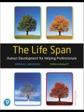 Mylab Education with Pearson Etext -- Access Card -- For the Life Span: Human Development for Helping Professionals