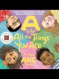 A is for All the Things You Are: A Joyful ABC Book