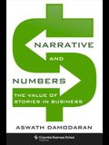 Narrative and Numbers: The Value of Stories in Business