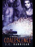 Coalescence: A Welder Romance