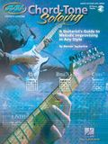 Chord Tone Soloing: Private Lessons Series [With CD (Audio)]