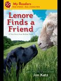 Lenore Finds a Friend: A True Story from Bedlam Farm