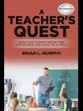 A Teacher's Quest