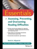 Essentials of Assessing, Preventing, and Overcoming Reading Difficulties