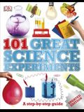 101 Great Science Experiments: A Step-By-Step Guide
