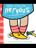 Lena's Shoes Are Nervous: A First-Day-Of-School Dilemma