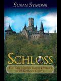 Schloss: The Fascinating Royal History of 25 German Castles