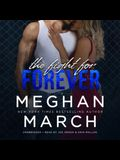 The Fight for Forever Lib/E: The Legend Trilogy, Book 3