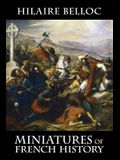 Miniatures of French History