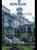 A Time in Ybor City
