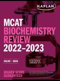 MCAT Biochemistry Review 2022-2023: Online + Book