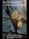Self Healing, Yoga and Destiny