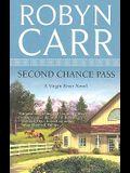 Second Chance Pass (Virgin River, Book 5)