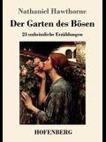 Der Garten des Bösen: 23 unheimliche Erzählungen