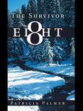 The Survivor Eight