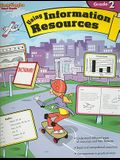 Using Information Resources: Reproducible Grade 2