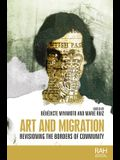 Art and Migration: Revisioning the Borders of Community