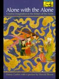 Alone with the Alone: Creative Imagination in the Sūfism of Ibn 'Arabī