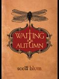 Waiting for Autumn