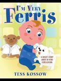 I'm Very Ferris: A Child's Story about In Vitro Fertilization